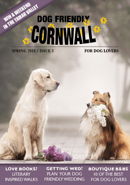 Dog Friendly Cornwall magazine Spring 2018